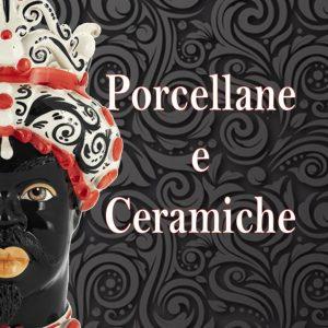 Porcellane e ceramiche